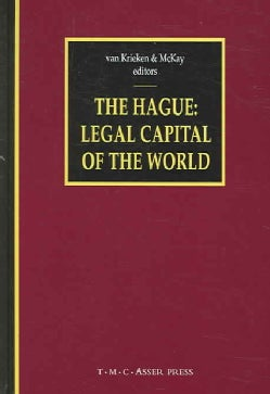 The Hague: Legal Capital Of The World (Hardcover)