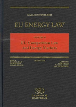 EU Energy Law: EU Competition Law and Energy Markets (Hardcover)