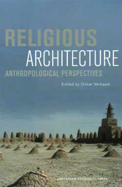 Religious Architecture: Anthropological Perspectives (Paperback)