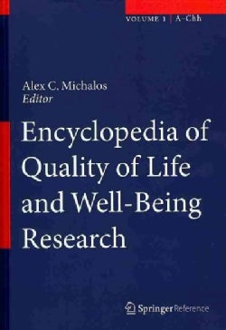 Encyclopedia of Quality of Life and Well-Being Research (Hardcover)