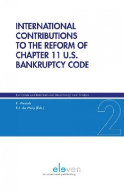 International Contributions to the Reform of Chapter 11 U.S. Bankruptcy Code (Hardcover)