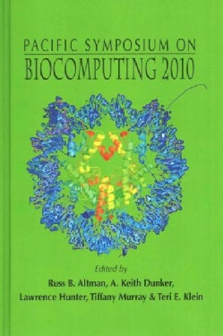 Pacific Symposium on Biocomputing 2010: Kamuela, Hawaii, USA, 4-8 January 2010 (Hardcover)