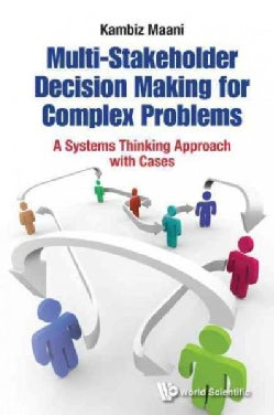 Multi-stakeholder Decision Making: Systems Approach and Cases (Hardcover)