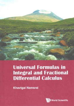 Universal Formulas in Integral and Fractional Differential Calculus (Hardcover)