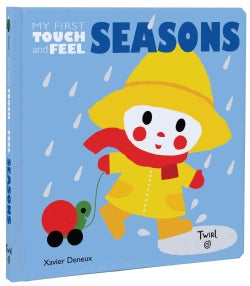 Seasons: My First Touch-and-feel (Board book)