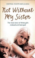 Not Without My Sister (Paperback)