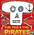 Tim, Ted and the Pirates (Hardcover)