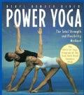 Power Yoga: The Total Strength and Flexibility Workout (Paperback)
