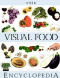 The Visual Food Encyclopedia (Hardcover)