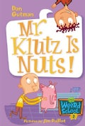 Mr. Klutz Is Nuts! (Paperback)