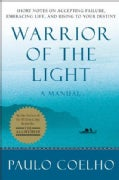 Warrior of the Light: A Manual (Paperback)