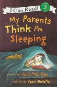 My Parents Think I'm Sleeping (Paperback)
