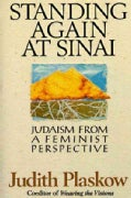 Standing Again at Sinai: Judaism from a Feminist Perspective (Paperback)