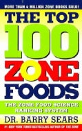 The Top 100 Zone Foods: The Zone Food Science Ranking System (Paperback)