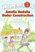 Amelia Bedelia Under Construction (Paperback)