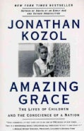 Amazing Grace: The Lives of Children and the Conscience of a Nation (Paperback)