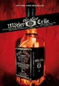 Motley Crue: The Dirt : Confessions of the World's Most Notorious Rock Band (Paperback)