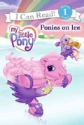 My Little Pony: Ponies on Ice (Paperback)