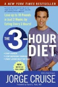 The 3-hour Diet: Lose Up to 10 Pounds in Just 2 Weeks by Eating Every 3 Hours! (Paperback)