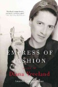 Empress of Fashion: A Life of Diana Vreeland (Paperback)