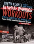 Ultimate Warrior Workouts: Fitness Secrets of the Martial Arts (Paperback)