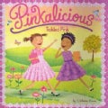 Pinkalicious: Tickled Pink (Paperback)