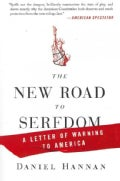 The New Road to Serfdom: A Letter of Warning to America (Paperback)