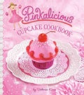 Pinkalicious Cupcake Cookbook (Hardcover)
