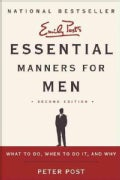 Essential Manners for Men: What to Do, When to Do It, and Why (Paperback)