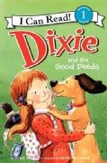 Dixie and the Good Deed (Paperback)