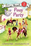 Pony Scouts: Pony Party (Hardcover)