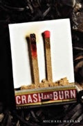 Crash and Burn (Hardcover)