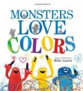Monsters Love Colors (Hardcover)