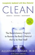 Clean: The Revolutionary Program to Restore the Body&#39;s Natural Ability to Heal Itself (Paperback)