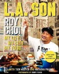 L.A Son: My Life, My City, My Food (Hardcover)