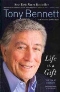 Life Is a Gift: The Zen of Bennett (Paperback)