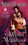 The Wicked Wallflower (Paperback)
