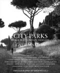 City Parks: Public Places, Private Thoughts (Hardcover)