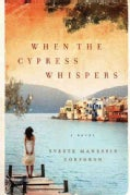 When the Cypress Whispers (Hardcover)