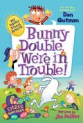 Bunny Double, We're in Trouble! (Paperback)