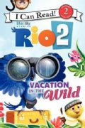 Vacation in the Wild (Paperback)