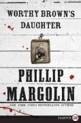 Worthy Brown's Daughter (Paperback)