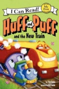 Huff and Puff and the New Train (Paperback)