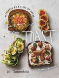 Better on Toast: Happiness on a Slice of Bread - 70 Irresistible Recipes (Hardcover)