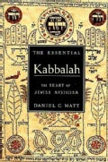 The Essential Kabbalah: The Heart of Jewish Mysticism (Paperback)