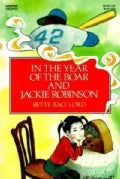 In the Year of the Boar and Jackie Robinson (Paperback)