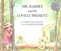 Mr. Rabbit and the Lovely Present (Paperback)