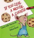 If You Give a Mouse a Cookie (Paperback)