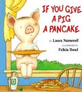 If You Give a Pig a Pancake (Paperback)