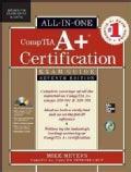 CompTIA A+ Certification Exam Guide: Exams 220-701 & 220-702